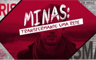 """Imagem mostra homem ao fundo, com o título """"Minas - Transformando uma rede"""" tampando seus olhos"""